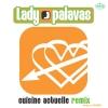 Lady Palavas - Cuisine actuelle (remix)