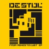 Destijl - From ashes to lust (EP)