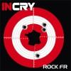 Incry - Rock.fr