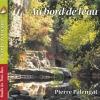 Pierre Palengat - Au bord de l'eau