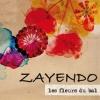Zayendo - Les fleurs du bal