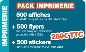Pack Imprimerie 500 affiches+500 flyers+500 stickers